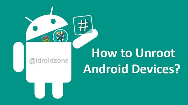 How To Remove ROOT from android & Mobile